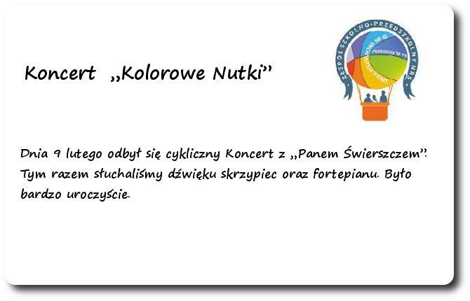 """Galeria: Koncert """"Kolorowe Nutki"""" - luty 2015"""