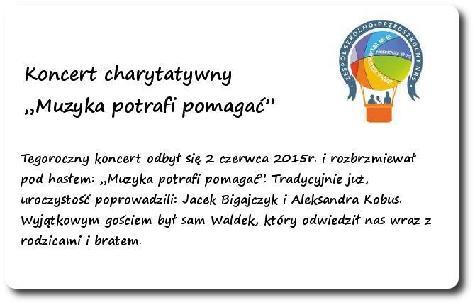 """Galeria: Koncert charytatywny """"Muzyka potrafi pomagać"""" - czerwiec 2015"""