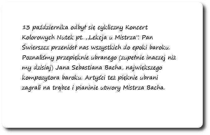 """Galeria: Koncert Kolorowych nutek pt. """"Lekcja u mistrza"""" - październik 2014"""