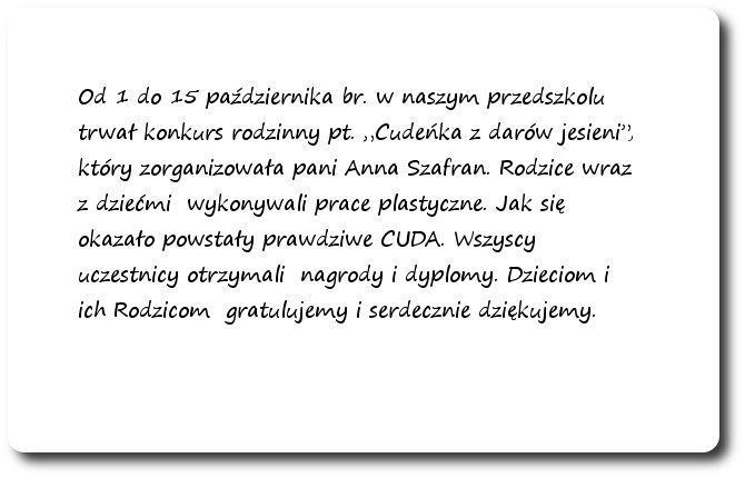 """Galeria: Konkurs plastyczny """"Cudeńka z darów jesieni"""" - październik 2014"""