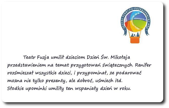 Galeria: Występ Teatru Fuzja - grudzień 2014